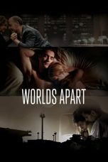Nonton Streaming Download Drama Worlds Apart (2015) Subtitle Indonesia