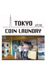 Nonton Streaming Download Drama Tokyo Coin Laundry (2019) Subtitle Indonesia