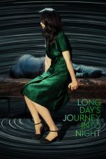 Nonton Streaming Download Drama Long Day's Journey Into Night (2018) Subtitle Indonesia