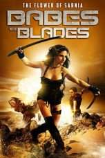 Nonton Streaming Download Drama Babes with Blades (2018) Subtitle Indonesia