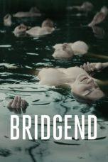 Nonton Streaming Download Drama Bridgend (2015) Subtitle Indonesia