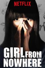 Nonton Streaming Download Drama Girl From Nowhere (2018) Subtitle Indonesia
