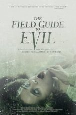 Nonton Streaming Download Drama The Field Guide to Evil (2018) Subtitle Indonesia