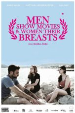 Nonton Streaming Download Drama Men Show Movies & Women Their Breasts (2014) Subtitle Indonesia