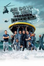 Nonton Streaming Download Drama Ah Boys to Men 3: Frogmen (2015) Subtitle Indonesia