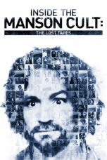 Nonton Streaming Download Drama Inside the Manson Cult: The Lost Tapes (2018) hd Subtitle Indonesia
