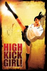 Nonton Streaming Download Drama High Kick Girl! (2009) hd Subtitle Indonesia