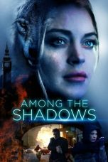 Nonton Streaming Download Drama Among the Shadows (2019) jf Subtitle Indonesia