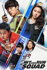 Nonton Streaming Download Drama Hit-and-Run Squad (2019) jf Subtitle Indonesia