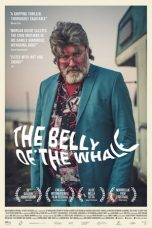 Nonton Streaming Download Drama The Belly of the Whale (2018) Subtitle Indonesia