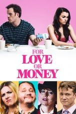 Nonton Streaming Download Drama For Love or Money (2019) gt Subtitle Indonesia
