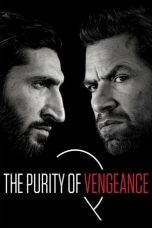 Nonton Streaming Download Drama The Purity of Vengeance (2018) hd Subtitle Indonesia