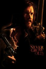 Nonton Streaming Download Drama Never Grow Old (2019) hd Subtitle Indonesia