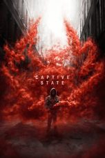 Nonton Streaming Download Drama Captive State (2019) jf Subtitle Indonesia