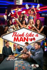 Nonton Streaming Download Drama Think Like a Man Too (2014) Subtitle Indonesia