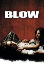 Nonton Streaming Download Drama Blow (2001) Subtitle Indonesia