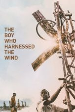 Nonton Streaming Download Drama The Boy Who Harnessed the Wind (2019) hd Subtitle Indonesia