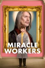 Nonton Streaming Download Drama Miracle Workers Season 01 (2019) Subtitle Indonesia