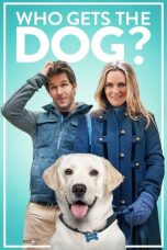 Nonton Streaming Download Drama Who Gets the Dog? (2016) Subtitle Indonesia