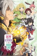 Nonton Streaming Download Drama How Not to Summon a Demon Lord (2018) Subtitle Indonesia