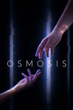 Nonton Streaming Download Drama Osmosis Season 01 (2019) Subtitle Indonesia