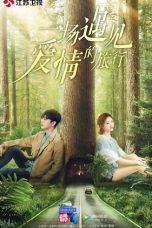 Nonton Streaming Download Drama Love Journey (2019) Subtitle Indonesia