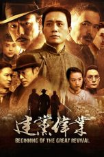 Nonton Streaming Download Drama Beginning of the Great Revival (2011) jf Subtitle Indonesia