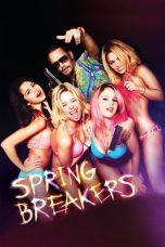Nonton Streaming Download Drama Spring Breakers (2012) jf Subtitle Indonesia