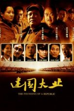 Nonton Streaming Download Drama The Founding of a Republic (2009) gt Subtitle Indonesia