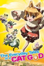 Nonton Streaming Download Drama The Everyday Tales of a Cat God (2011) Subtitle Indonesia