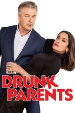 Nonton Streaming Download Drama Drunk Parents (2019) jf Subtitle Indonesia