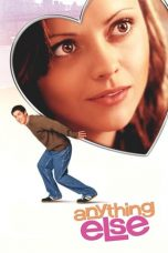 Nonton Streaming Download Drama Anything Else (2003) Subtitle Indonesia