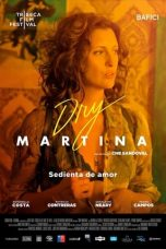 Nonton Streaming Download Drama Dry Martina (2018) jf Subtitle Indonesia