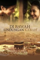 Nonton Streaming Download Drama Under the Protection of Ka'bah (2011) Subtitle Indonesia