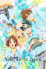 Nonton Streaming Download Drama Your Lie in April (2014) Subtitle Indonesia