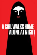 Nonton Streaming Download Drama A Girl Walks Home Alone at Night (2014) jf Subtitle Indonesia