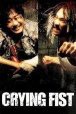 Nonton Streaming Download Drama Crying Fist (2005) Subtitle Indonesia
