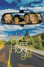 Nonton Streaming Download Drama Roads, Trees and Honey Bees (2019) Subtitle Indonesia