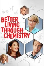 Nonton Streaming Download Drama Better Living Through Chemistry (2014) jf Subtitle Indonesia