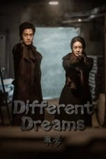 Nonton Streaming Download Drama Different Dreams (2019) Subtitle Indonesia