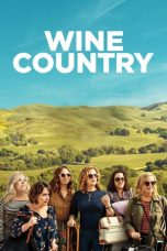 Nonton Streaming Download Drama Wine Country (2019) Subtitle Indonesia