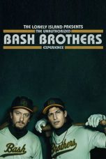 Nonton Streaming Download Drama The Lonely Island Presents: The Unauthorized Bash Brothers Experience (2019) Subtitle Indonesia