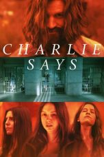 Nonton Streaming Download Drama Charlie Says (2019) Subtitle Indonesia