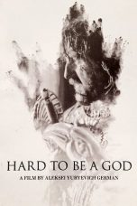 Nonton Streaming Download Drama Hard to Be a God (2013) Subtitle Indonesia