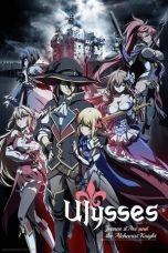 Nonton Streaming Download Drama Ulysses: Jeanne d'Arc and the Alchemist Knight Subtitle Indonesia
