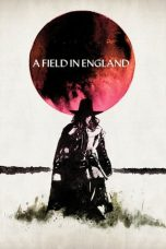 Nonton Streaming Download Drama A Field in England (2013) jf Subtitle Indonesia