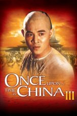Nonton Streaming Download Drama Nonton Once Upon a Time in China III (1993) Sub Indo jf Subtitle Indonesia