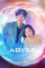 Nonton Streaming Download Drama Abyss (2019) Subtitle Indonesia