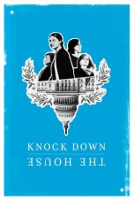 Nonton Streaming Download Drama Knock Down the House (2019) Subtitle Indonesia