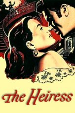 Nonton Streaming Download Drama The Heiress (1949) jf Subtitle Indonesia